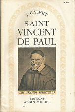 * SAINT VINCENT DE PAUL * par J. CALVET < E.O. 1948