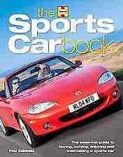 The Sports Car Book  The Essential Guide to Buying, Ow