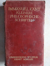 Immanuel Kant  - Kleine Philosophische Schriften.