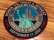 """12"""" 9/11 Embroidered Patch-Honoring Our Heroes-NYPD/FDNY"""