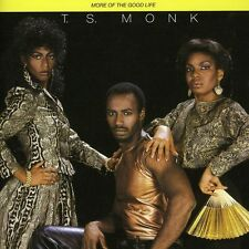 T.S. Monk - More of the Good Life [New CD] Canada - Import