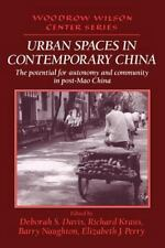Urban Spaces in Contemporary China: The Potential for Autonomy and Com-ExLibrary