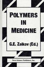 G E Zaikov / POLYMERS IN MEDICINE 1999