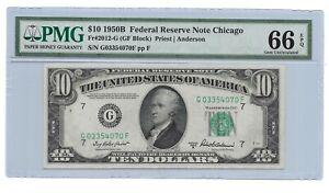 1950B $10 CHICAGO FRN, PMG GEM UNCIRCULATED 66 EPQ BANKNOTE