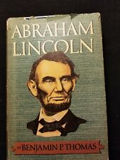 Abraham Lincoln by Benjamin P. Thomas 1952 First and second printing before Publ