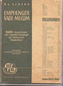 W.A.Schenk Empfänger Vade-Mesum Telefunken Radio Schaltpläne Nr 23 ! ! (h4