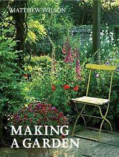 Making a Garden,Matthew Wilson