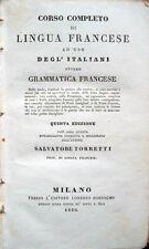 1836 – TORRETTI, CORSO COMPLETO DI LINGUA FRANCESE – GRAMMATICA SINTASSI
