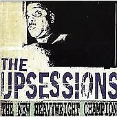 The Upsessions - New Heavyweight Champion (2009)