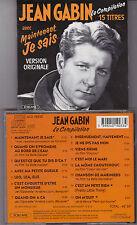 RARE CD 15T JEAN GABIN LA COMPILATION BEST OF 1993 INCLUS MAINTENANT JE SAIS