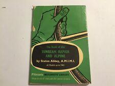 SUNBEAM RAPIER I II III IIIa & ALPINE I II PITMAN BOOK OF WORKSHOP MANUAL >>1961