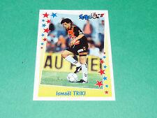 PANINI FOOTBALL SUPERFOOT 1998-1999 ISMAËL TRIKI FC LORIENT MOUSTOIR MERLUS
