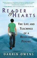 Reader of Hearts: The Life and Teachings of a Reluctant Psychic, Owens, Darrin,