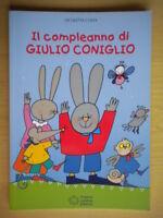 Il compleanno di Giulio ConiglioCosta Nicolettafiabe favole bambini ragazzi