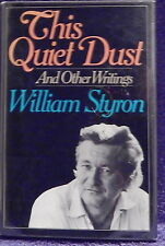 Styron, William.  This Quiet Dust.  Signed, First Edition.