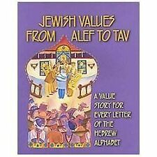 Jewish Values from Alef to Tav: A Value Story for Every Letter of the Hebrew Al