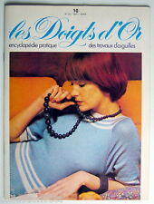 ANCIENNE REVUE DE 1976, LES DOIGTS D'OR, No.10, ENCYCLOPÉDIE TRAVAUX D'AIGUILLES