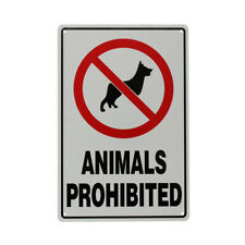 3x Warning Notice NO Animal Pet Prohibited Dog Cat 200x300mm Metal  Safety Sign
