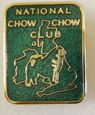 NATIONAL CHOW CHOW CLUB Enamel Lapel Pin Badge DOGS