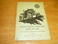 Steyr Daimler PUCH  Diesel Traktor Typ 180, 26 PS, Bedienungsanleitung, Original