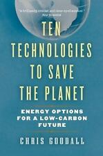 Ten Technologies to Save the Planet: Energy Options for a Low-Carbon-ExLibrary