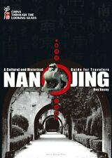 NANJING: A CULTURAL AND HISTORICAL GUIDE FOR TRAVELERS By Roy Kesey **Mint**