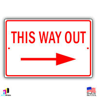 This Way Out With Right Arrow Aluminum Metal 8x12 Sign