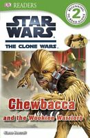 DK Readers L2: Star Wars: The Clone Wars: Chewbacca and the Wookiee Warriors by