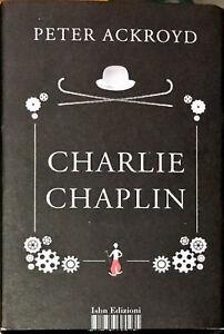 CHARLIE CHAPLIN - PETER ACKROYD - ISBN 2014