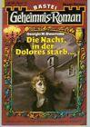 GEHEIMNIS - Roman Nr. 175 / DIE NACHT, IN DER DOLORES STARB