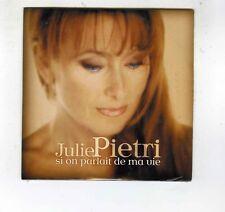 CD SINGLE (NEUF) JULIE PIETRI SI ON PARLAIT DE MA VIE