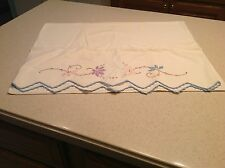 Vintage White hand embroidered pillowcase Pink , Purple, Blue Florals Nice.