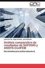 Análisis comparativo de resultados de SAP2000 y ANSYS-CivilFEM: Herramientas par