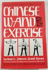 Chinese Wand Exercise Hardcover by Bruce L Johnson Grand Master