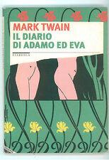 TWAIN MARK IL DIARIO DI ADAMO ED EVA STAMPA ALTERNATIVA 2000 FIABESCA 57