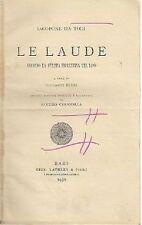 LE LAUDE di Iacopone da Todi 1930 Laterza editore  RARO copia correttori bozze