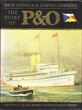 THE STORY OF P&O (STEAM NAVIGATION CO) by DAVID & STEPHEN HOWARTH