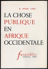W. Arthur LEWIS. La chose publique en Afrique Occidentale. S.É.D.É.I.S., 1966.