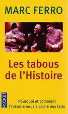 LES TABOUS DE L'HISTOIRE : MARC FERRO - EXCELLENT ETAT