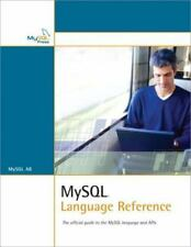 MySql Language Reference by Paul DuBois and MySql Ab Development Team (2004,.