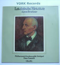 CAL 30 477 - BRUCKNER - Lateinische Motetten ZANOTELLI - Excellent Con LP Record