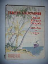 Colonies: Terres Lointaines: L'Ouest Africain Français: AOF et Togo, 1947, BE