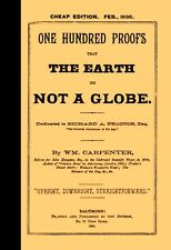 One Hundred Proofs That the Earth is Not a Globe  [Flat Earth]