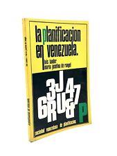 Luis Lander; Maria Josefina de Rangel - LA PLANIFICATION EN VENEZUELA