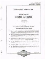 BRIGGS & STRATTON 1-CYL SERIES 326400-326499 ENGINE ORIG. ILLUSTRATED PARTS LIST
