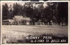 (u21) Real Photo Postcard: Boles AR, Midway Park, US Hwy 71