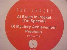 "Pretenders Brass In Pocket, Precious , Mystery Achievement US Dj 12"""