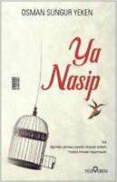Ya Nasip  (Yeni Türkce Kitap)