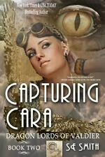 Dragon Lords of Valdier: Capturing Cara : Dragon Lords of Valdier Book 2 2 by...