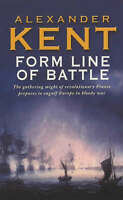 Form Line of Battle!, Alexander Kent, Used; Acceptable Book